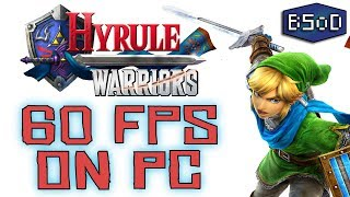 Hyrule Warriors | Now FULLY PLAYABLE at 60 FPS on PC