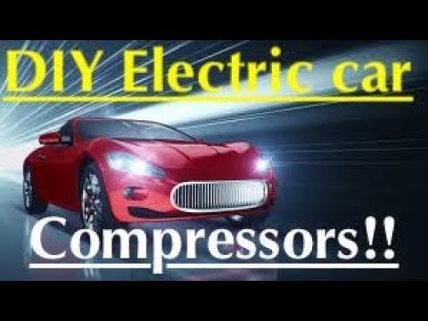Electric car conversion ((Compressors!!)) and motor Accessories