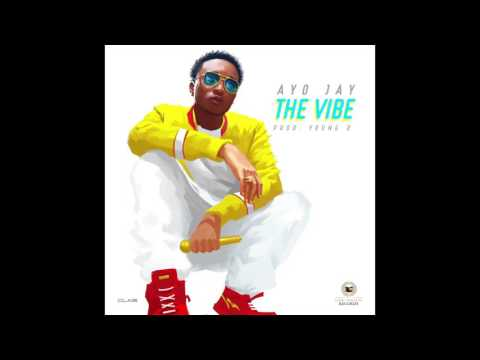 Ayo Jay  The Vibe