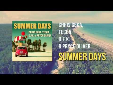 Chris Geka, Tecca, D.F.K. & Pryce Oliver - Summer Days