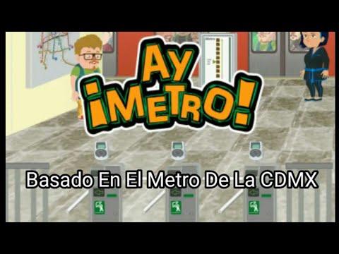 ¡AY METRO! El Juego Basado En El Metro CDMX