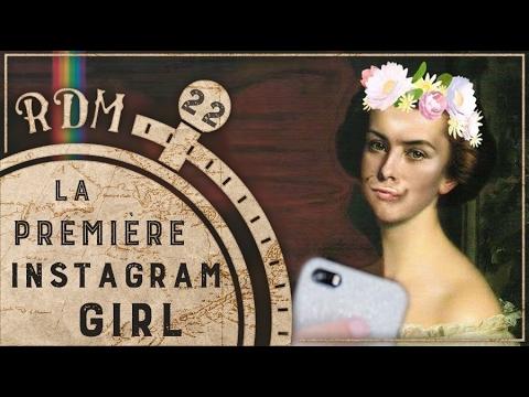 La première Instagram Girl de l'Histoire - RDM #22