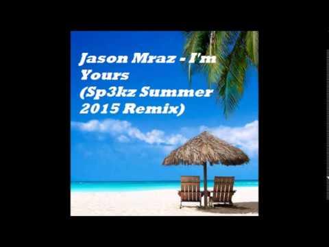 Jason Mraz - I'm Yours (Sp3kz Tropical Remix)