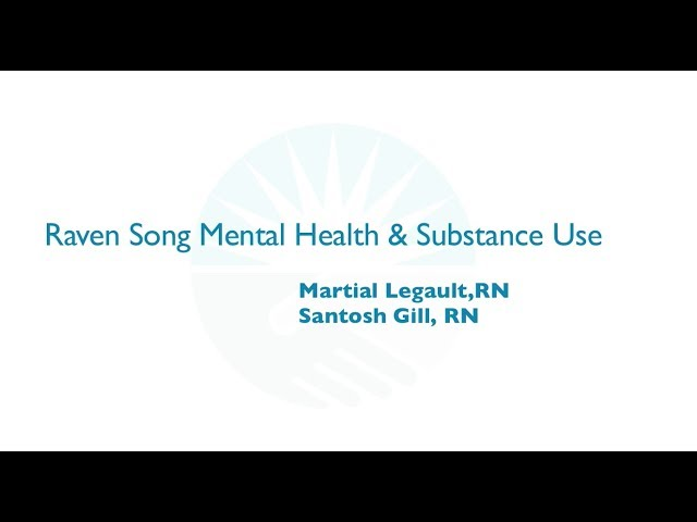 Raven Song Mental Health and Substance Use Rapid Fire Presentation