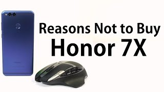 2 Reasons Not to Buy Honor 7X