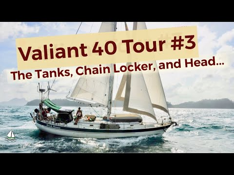 Bluewater Sailboat DIY Repairs on our Valiant 40: Water Tanks, Chain Locker,- Patrick Childress #32