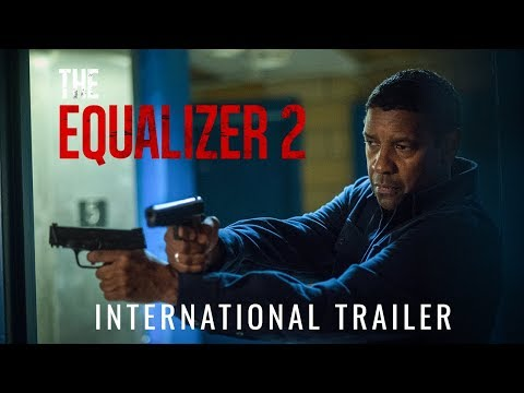 The Equalizer 2 International Trailer | In cinemas August 3rd