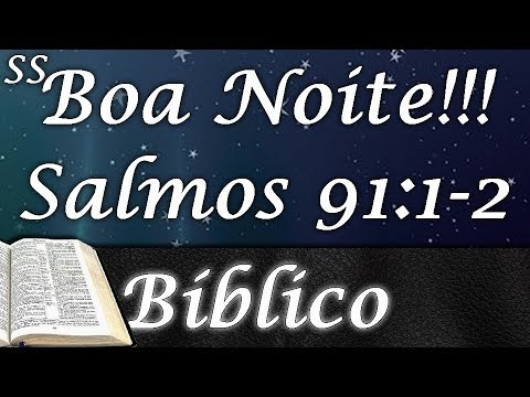 Boa Noite Mensagem Bíblica Para Ler Antes De Dormir Whatsapp