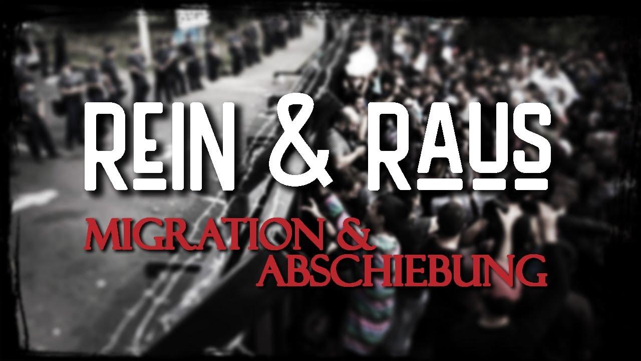 Rein & Raus - Einwanderung und Abschiebungen