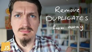 Remove Duplicates From Array In Javascript – The Only Right Way