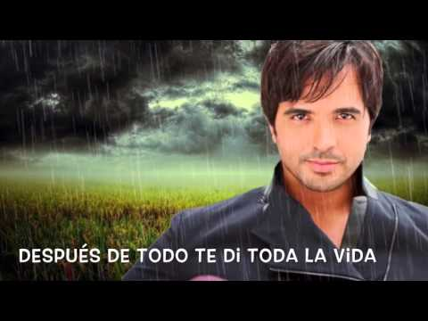 Luis Fonsi (Cuando Me Dejes De Amar)