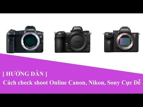 Cách check shot online không cần cài phần mềm của các dòng Canon, Nikon, Sony cực đơn giản | Aphoto