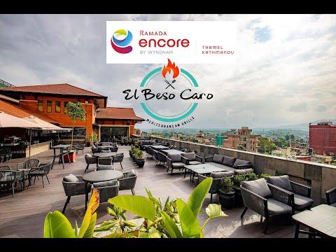 Ramada Encore Kathmandu El Beso Caro