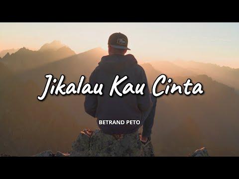 betrand-peto-ft.-judika---jikalau-kau-cinta-(video-lirik)