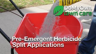 How to Apply Pre-Emergent Herbicide Split Applications - Spring Weed Control