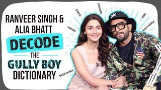 Gully Boy Ranveer Singh and Alia Bhatt decode Bantai, Pantar, Bhidu for PINKVILLA| Azadi-Gully Boy