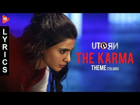 U Turn - The Karma Theme (Telugu lyrics) - Samantha   Anirudh Ravichander   Pawan Kumar  WIND MUSIC