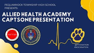 Pequannock Township High School - Allied Health Academy Capstone Presentation - 2020