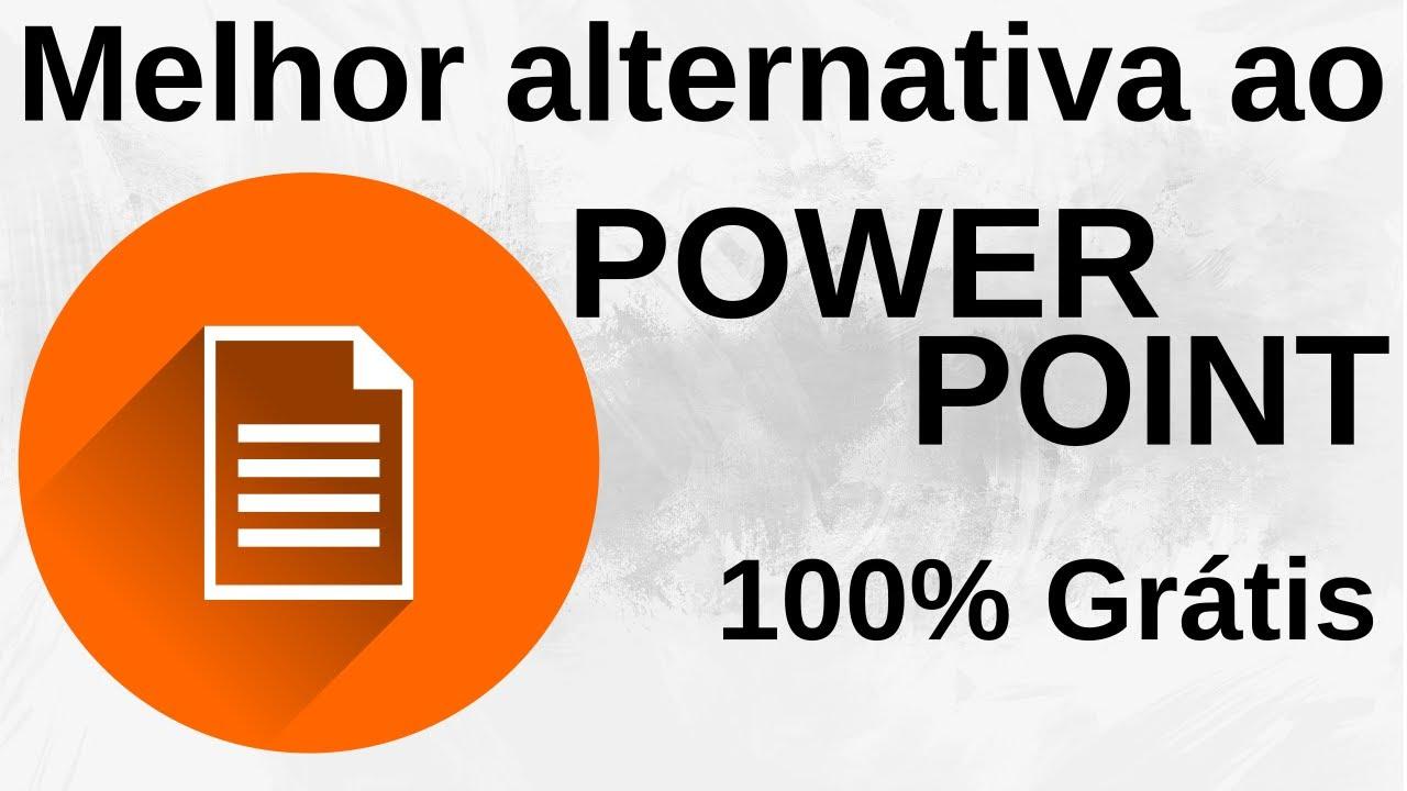 melhor alternativa grátis ao power point windows mac e linux