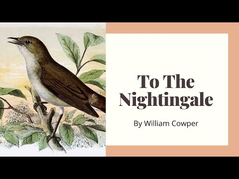 Romantic 1: To the Nightingale by William Cowper