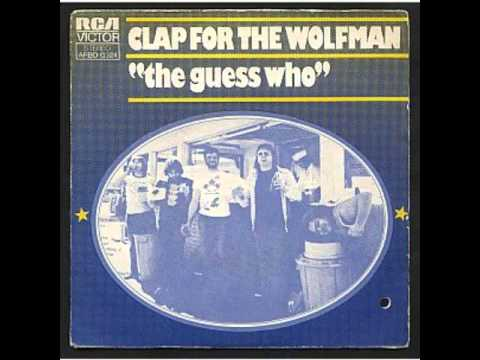 Clap for the Wolfman - The Guess Who - Fausto Ramos