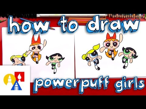 How To Draw The Powerpuff Girls
