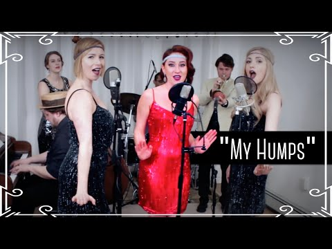 My Humps (The Black Eyed Peas) 1920s Cover by Robyn Adele ft. Vanessa Dunleavy and Darcy Wright