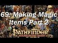 PATHFINDER Roleplaying Game, RPG Basic Rules ep 69 | Make Magic Weapons, Potions, RIngs, and More
