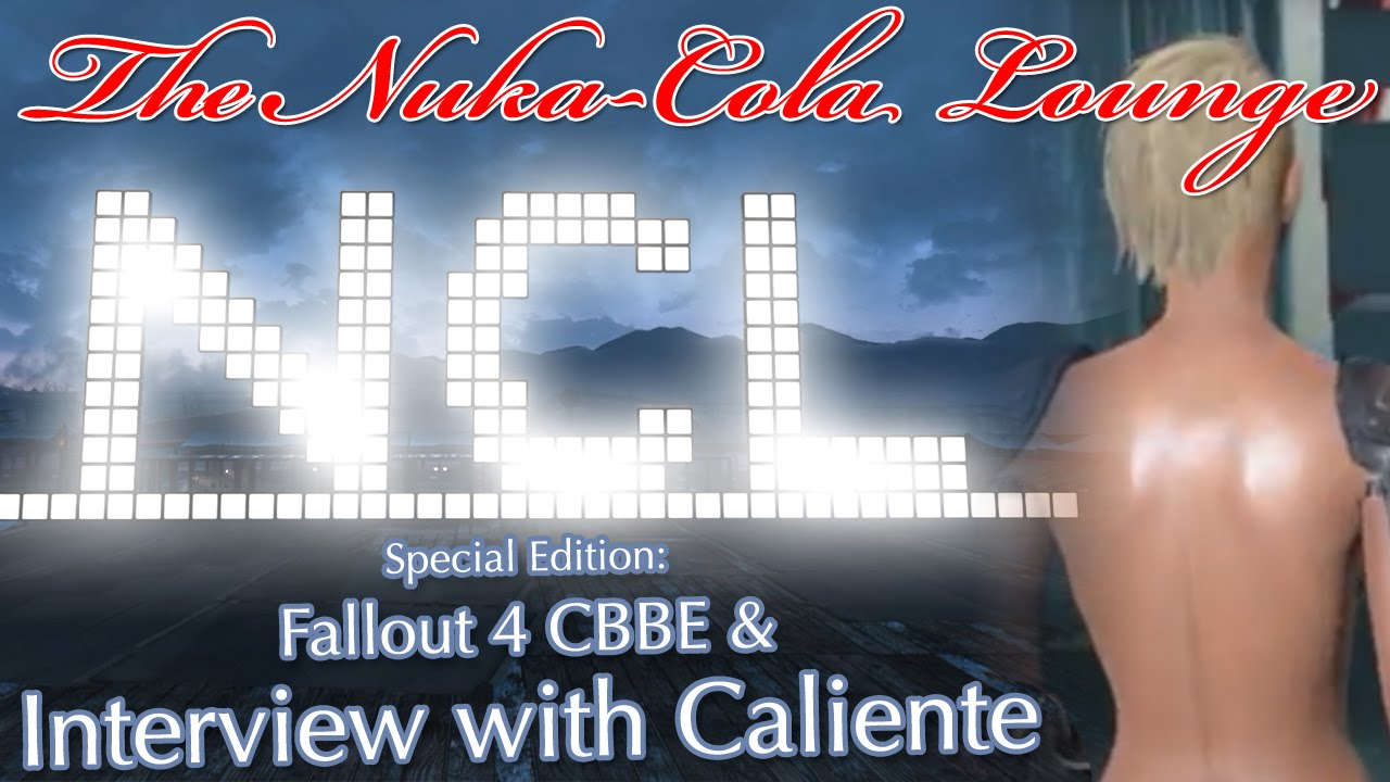 Caliente Interview and CBBE for Fallout 4 | NCL Mod Reviews Special Edition