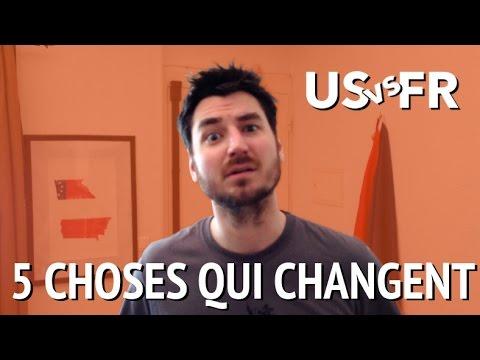 5 Choses Qui Changent: US vs FR