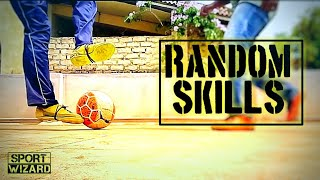 4 Random Football Skills To Learn|Sport Wizard