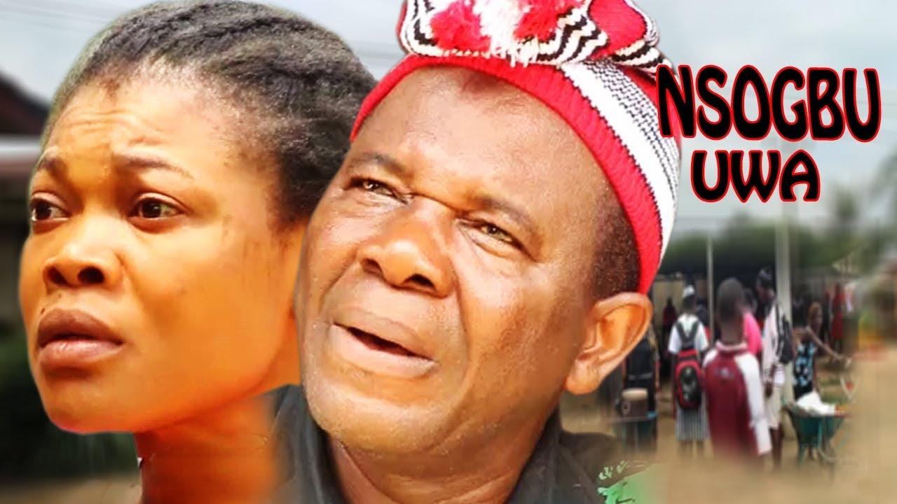 Download Nsogbu Uwa  2 - 2018 Latest Nigerian Nollywood Igbo Movie Full HD