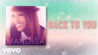 Mandisa - Back To You (Lyric Video)