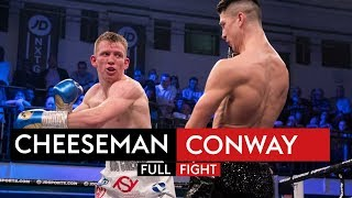 FULL FIGHT! Ted Cheeseman vs Kieron Conway