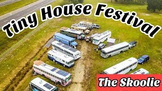 The Tiny House Festival was overrun with skoolies!