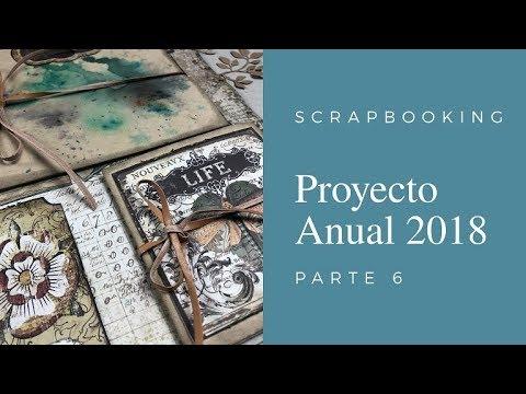 SCRAPBOOKING  PROYECTO ANUAL 2018  PARTE 6