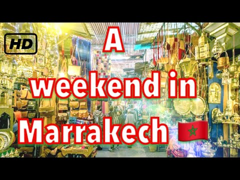 A weekend in Marrakech 🇲🇦 - Morocco