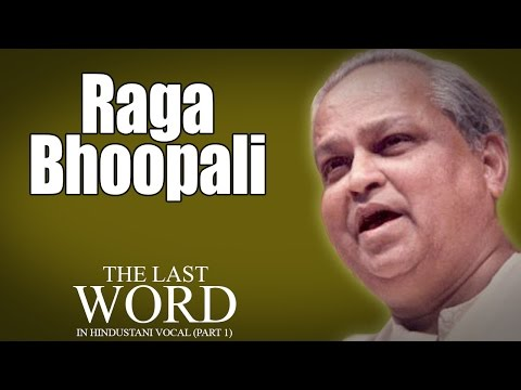 Raga Bhoopali | Kumar Gandharva | ( Album: The Last Word In Hindustani Vocal Part I )
