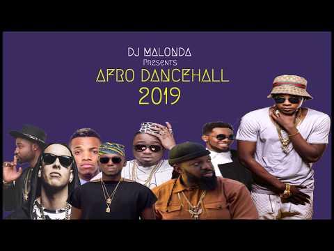 AFRO DANCEHALL 2019 by dj malonda ft kizz daniel | tekno