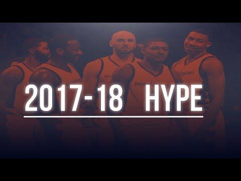 Washington Wizards 2017-18 HYPE