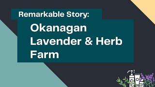 Story of Resiliency: Okanagan Lavender & Herb Farm