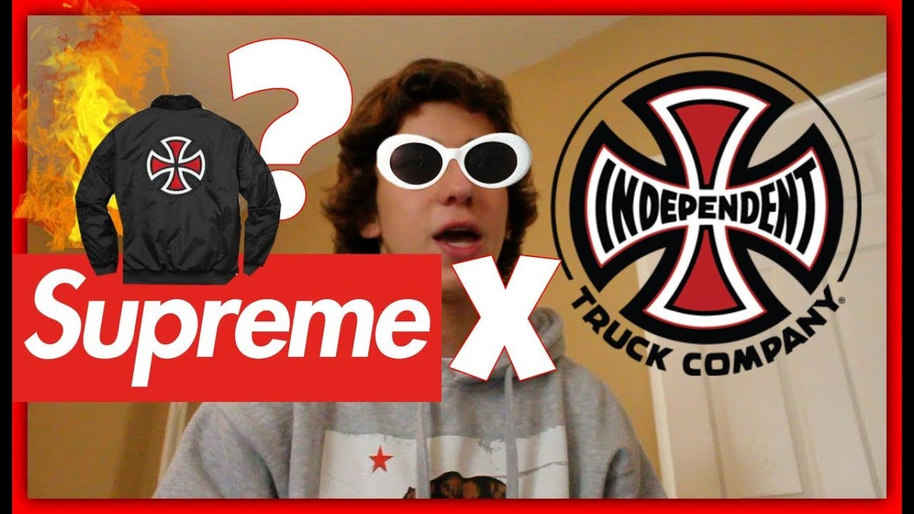 SUPREME X INDEPENDENT FW17 WEEK 13- What to expect + HEAT  - YouTube 722bd42da4
