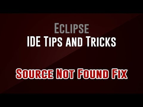 [IDE Tips and Tricks] Eclipse: Source Not Found Fix