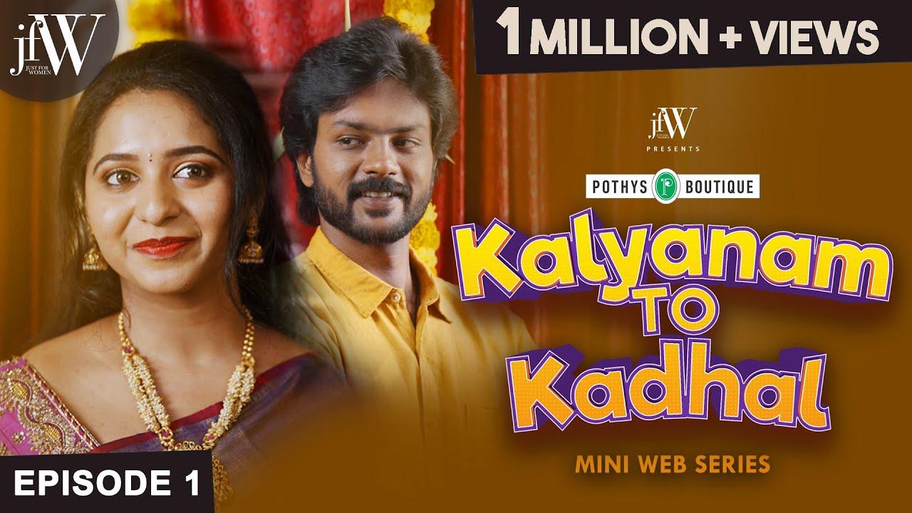 Download Kalyanam to Kadhal   Ep 1   Mini Webseries in Tamil   Ft. Rj Saru Rishikanth Abdool Lee   JFW