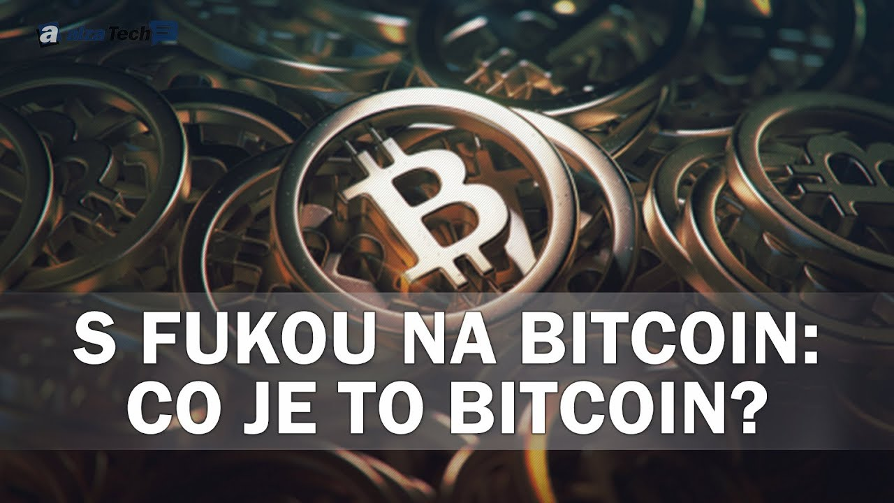 co je to bitcoin