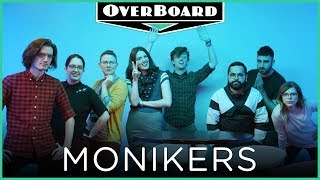 Let's Play MONIKERS! | Overboard, Episode 5