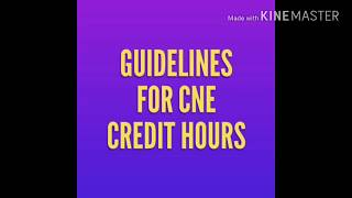 GUIDELINES FOR CNE CREDIT HOURS