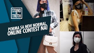 Stand for Truth: Pormahan ngayong new normal, pang-online contest na?