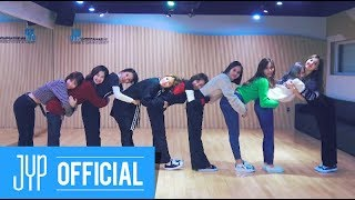 TWICE 'Heart Shaker' Dance Video (Practice Room Ver.)
