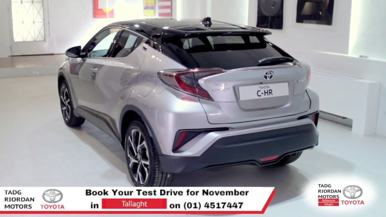 Toyota C Hr Dublin Tadg Riordan Motors Tallaght Youtube